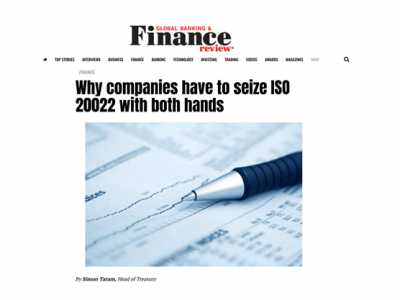 Featured Article: Why companies have to seize ISO 20022 with both hands